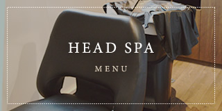 HEAD SPA MENU